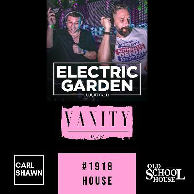 Vanity Radio #1918 - Electric Festival Promo Mix - Carl Shawn - House