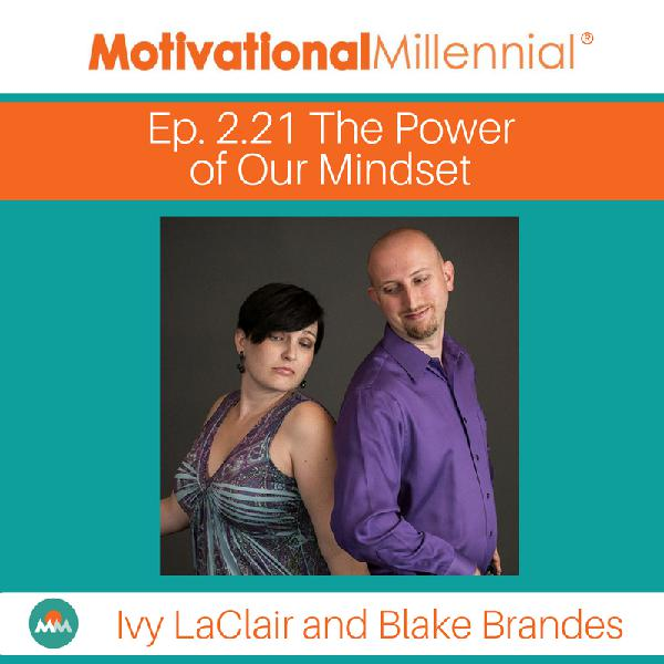 2.21: The Power of Our Mindset