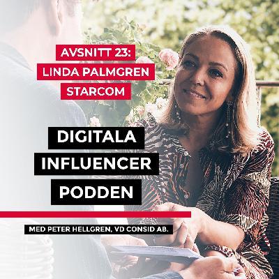 23. Linda Palmgren, vd Starcom – digitaliseringens påverkan på byråer och digital kommunikation som människor älskar