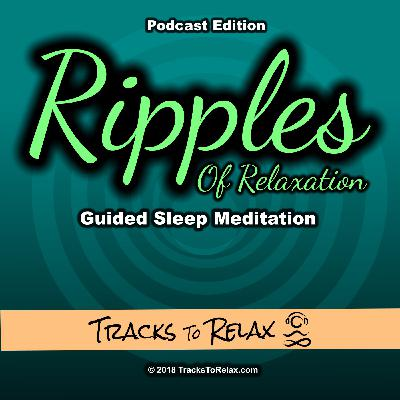 Ripples Of Relaxation Sleep Meditation
