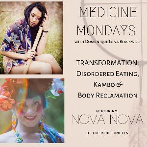 Transformation with Nova Nova: Disordered Eating, Kambo & Body Reclamation