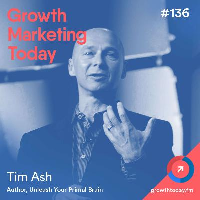 6 Evolutionary Psychology Principles to Improve Your Conversion with Tim Ash (GMT136)