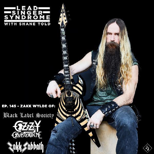 Episode 145 - Zakk Wylde (Black Label Society, Ozzy Osbourne)