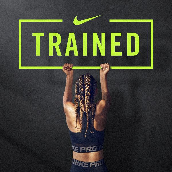 Introducing TRAINED | Presented by Nike