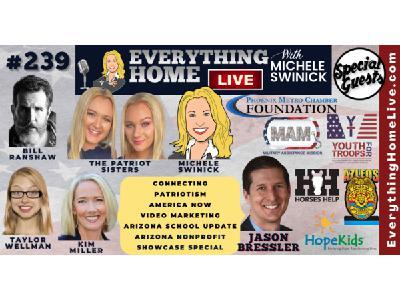 239 LIVE: Connect, Patriotism, America Now, Videos, Arizona Schools & Nonprofits