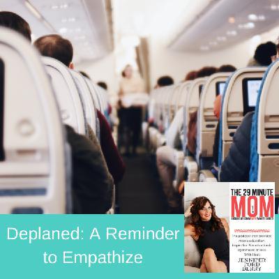 EPISODE 94: Deplaned: A Reminder to Empathize
