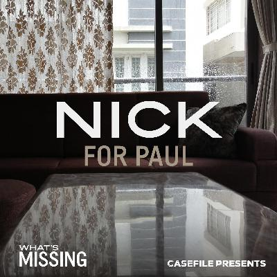3: Nick for Paul