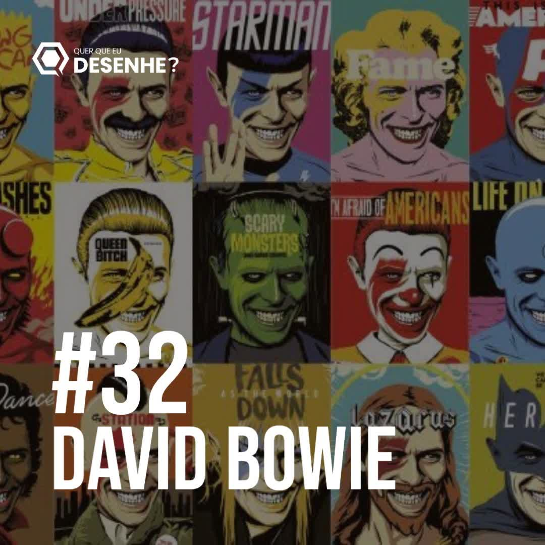 Ep #32 - David Bowie, o camaleão do Rock