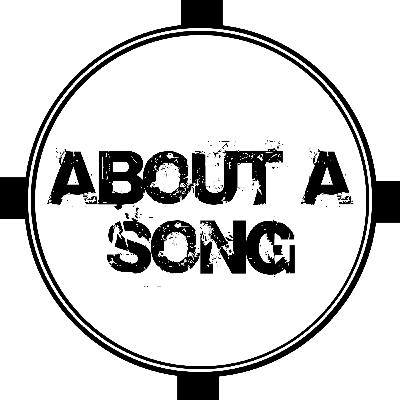 About A Song - Episode 6