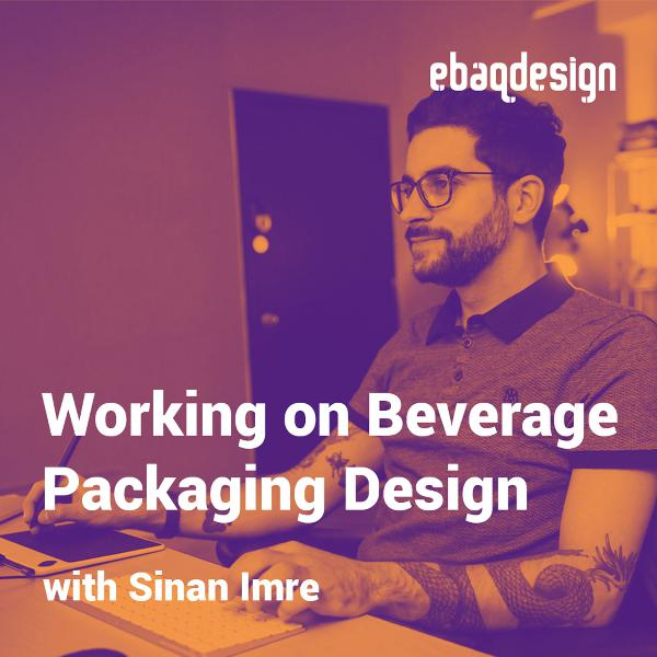 Working on a Beverage Packaging Design with Sinan Imre