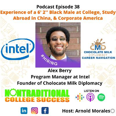6' 2'' Black Male at PWI, Study Abroad in China, & Corporate America! with Alex Berry Ep. 38