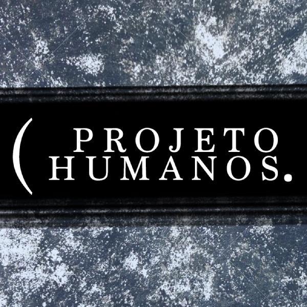 Projeto Humanos 30 - O Chapéu, o Herói e o Feio [S03E06]