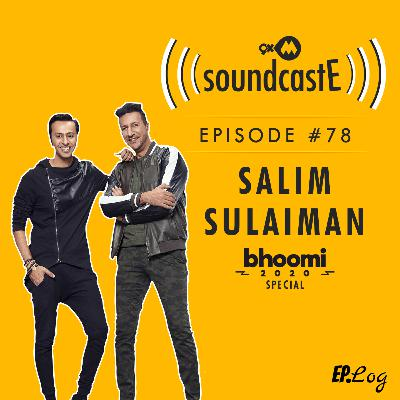 Ep.78: 9XM SoundcastE ft. Salim-Sulaiman Bhoomi 2020 Special