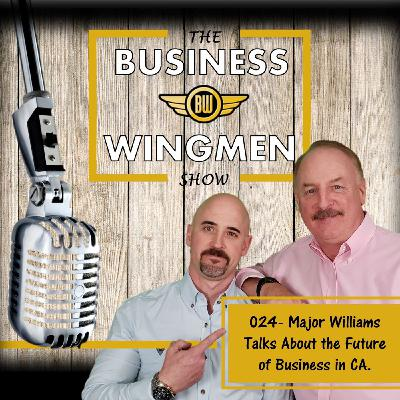 024- Major Williams Talks About the Future of Business in CA