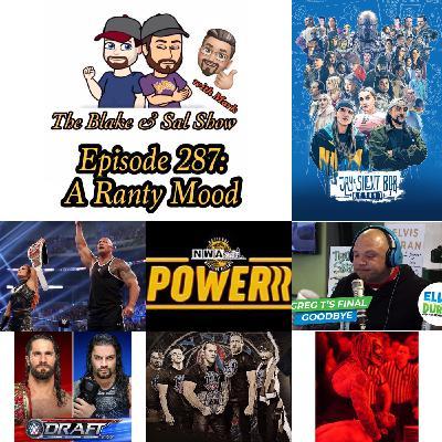Episode 287: A Ranty Mood