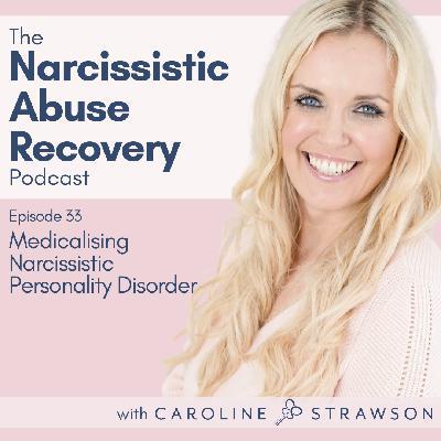 033 Medicalising Narcissistic Personality Disorder