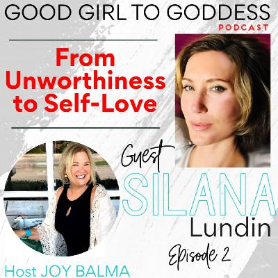From Unworthiness to Self-Love
