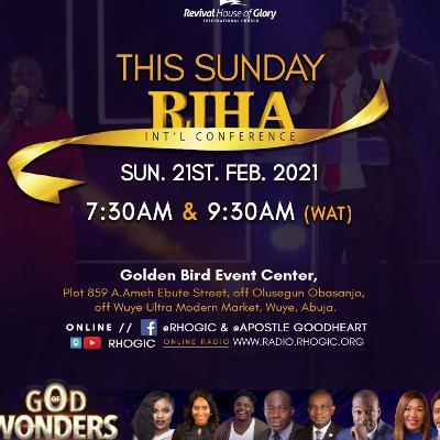 RIHA-IC 2021_(Day 1 Morning)_Divine Visitations for Wonders Pt.2_21-2-2021_Apostle Goodheart Ekwueme