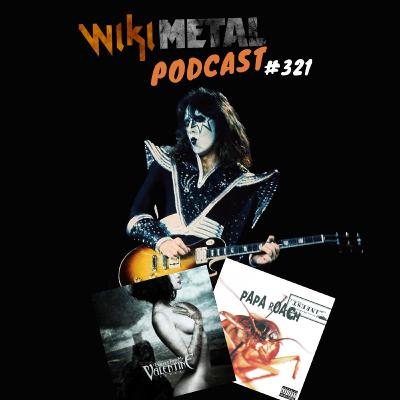 #321 | Ace Frehley, Papa Roach e Bullet For My Valentine