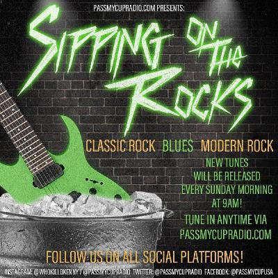 Sipping on the Rocks vol.91