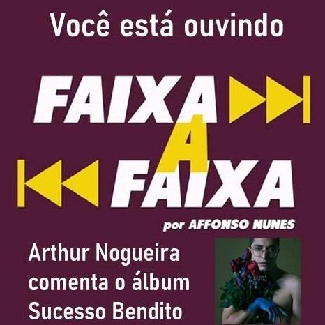 Arthur Nogueira apresenta Sucesso Bendito