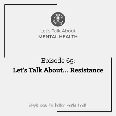 Let's Talk About... Resistance