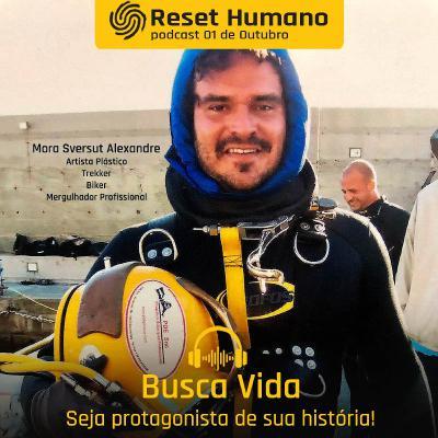 BUSCA VIDA - Seja protagonista de sua história com Freddy Duclerc e Mora Sverzut Alexandre