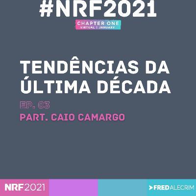 NRF 2021 : Tendências da última década #03