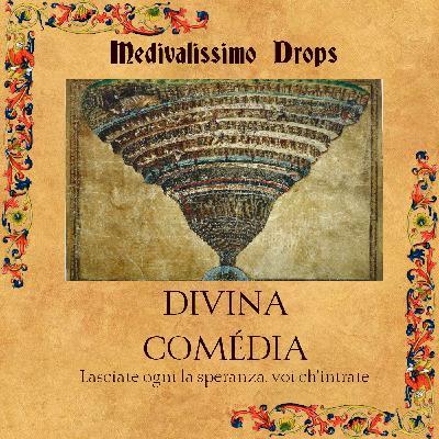 Medievalíssimo Drops: Divina Comédia (Dante Alighieri)