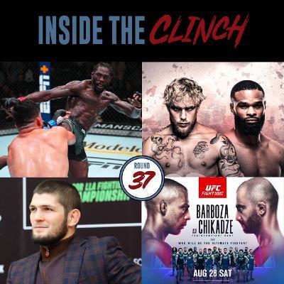 Round 37- UFC Vegas 34: Cannonier vs. Gastelum, UFC Vegas 35 Preview, Khabib Criticism, Brendan Schaub is a Hero, Chandler vs Gaethje, Tyrone Woodley vs Jake Paul, & More