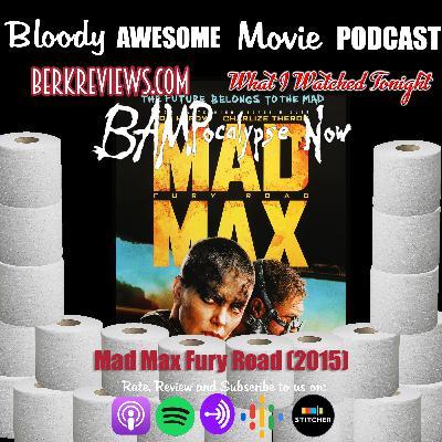 BAMPocalypse Now - Mad Max Fury Road (2015)