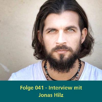041 - Interview mit Jonas Hilz - Dein Lebensweg mit Herz