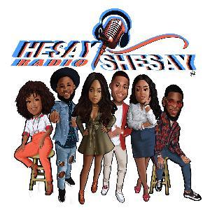 HeSaySheSay Radio Episode 29