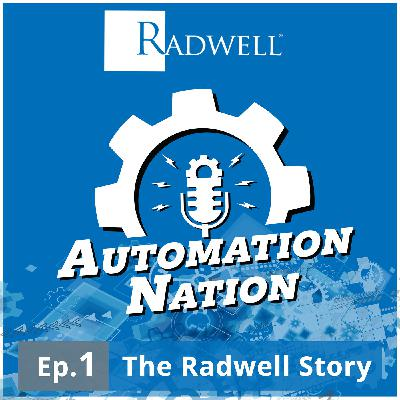 Episode 1: The Radwell Story