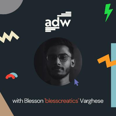 Freelancing & Design with Blesson Varghese (@blesscreatics) | Ep. 1