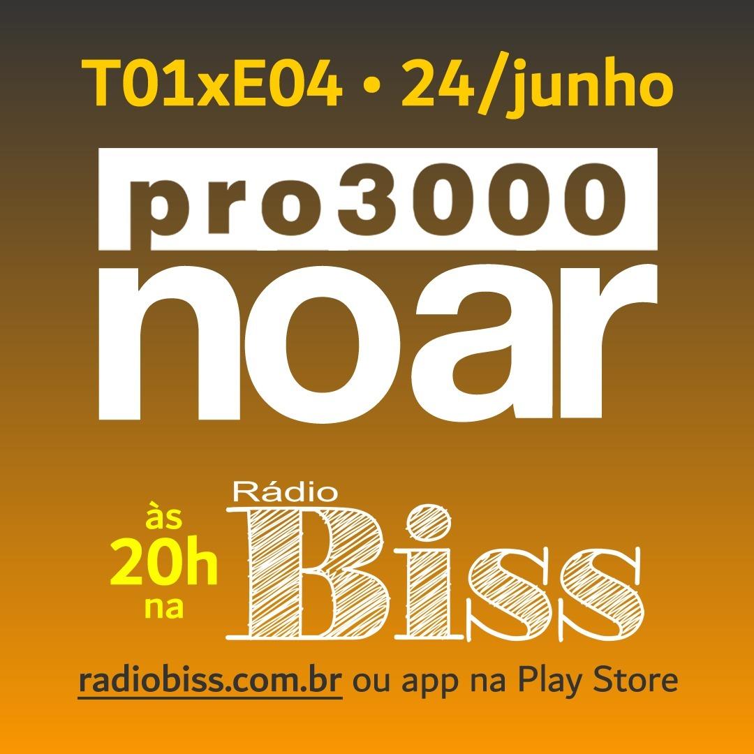 Pro3000 no Ar - T01xE04 - Maligno e o Rock Brasil