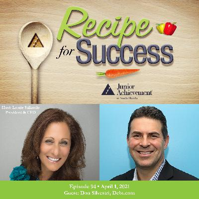Recipe for Success with Guest Don Silvestri, Debt.com