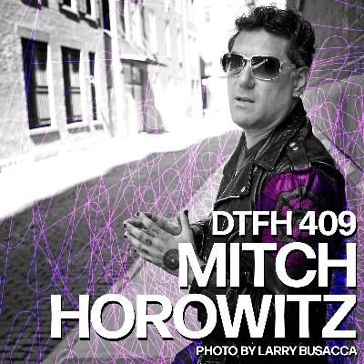 410: Mitch Horowitz