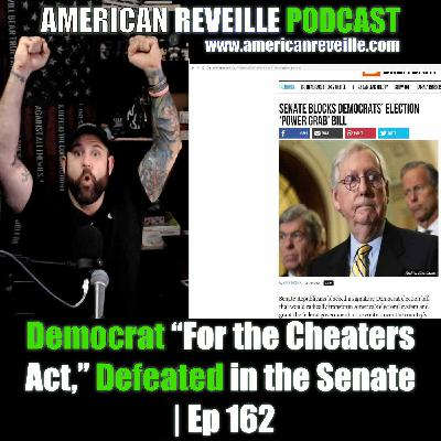 """Democrat """"For the Cheaters Act,"""" Defeated in the Senate 