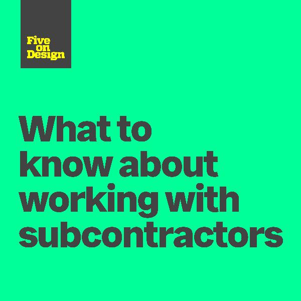 What to know about working with subcontractors