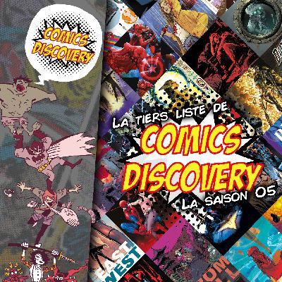 ComicsDiscovery S05E48 : La tiers liste de la saison 05
