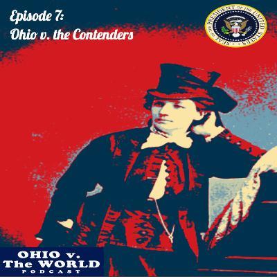 Episode 7: Ohio v. the Contenders