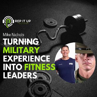 TURNING MILITARY EXPERIENCE INTO FITNESS LEADERS