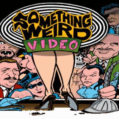 Sleaze, depravity & wholesome fun: Something Weird Part One