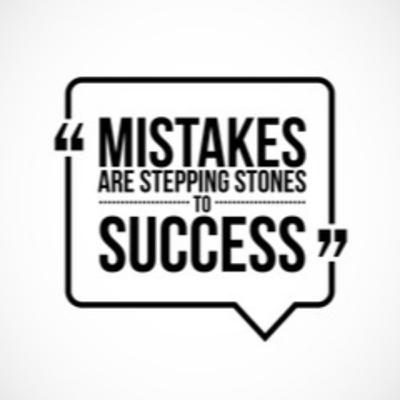 Mistakes Are Our Opportunities