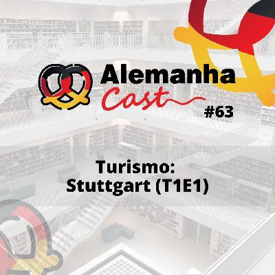 #63 Turismo: Stuttgart (T1E1)
