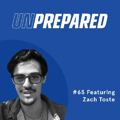 065 - Unprepared: Diversifying Your Sales Channel with Zach Toste