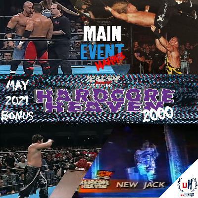 BONUS: ECW Hardcore Heaven 2000