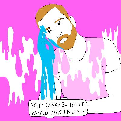 JP Saxe Didn't Mean for His Grammy Hit 'If the World Was Ending' to Be So Literal