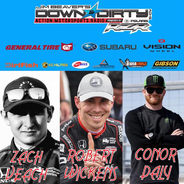 #338 IndyCar Drivers Robert Wickens, Conor Daly, & Zach Veach On Air!